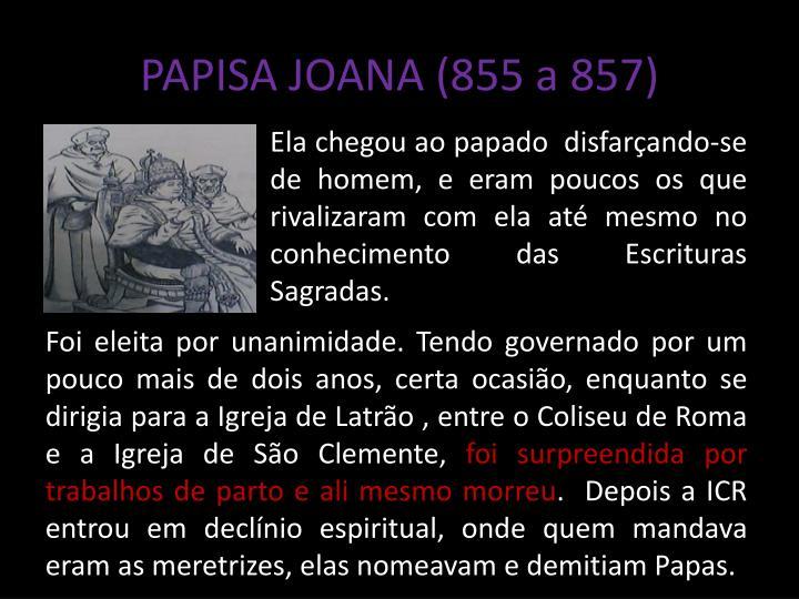 PAPISA JOANA (855 a 857)