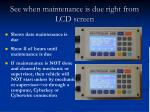 see when maintenance is due right from lcd screen