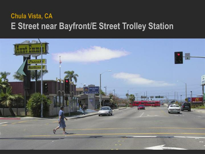 Chula vista ca e street near bayfront e street trolley station