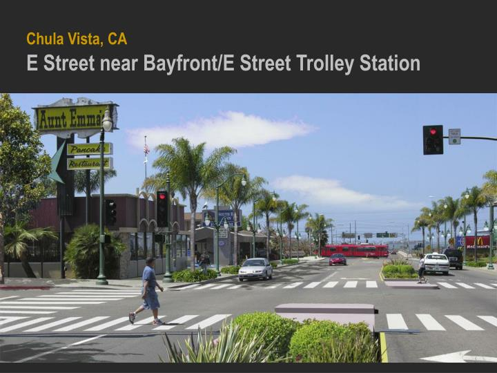 Chula vista ca e street near bayfront e street trolley station1