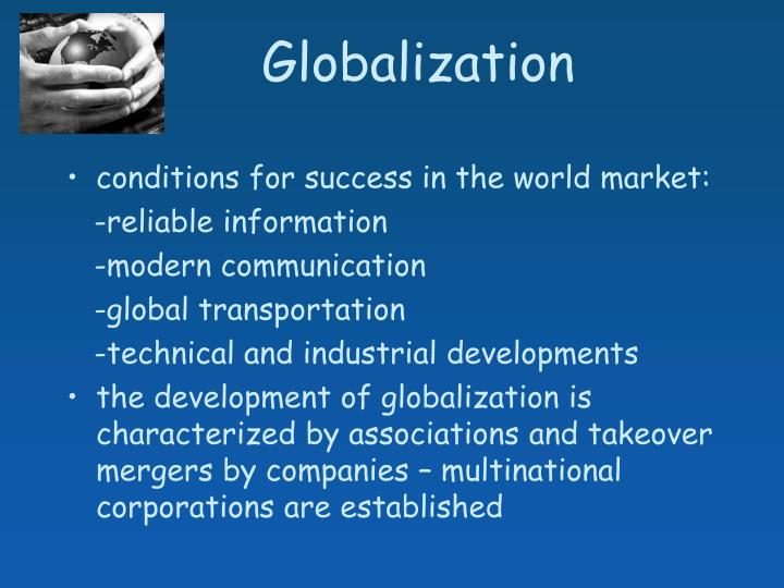 globalization and multinational companies essay Indeed, an aspect of economic globalization is the development of firms into multinational companies nowadays, it has been observed that more and more companies aim in exporting their products and augmenting their costumer database.