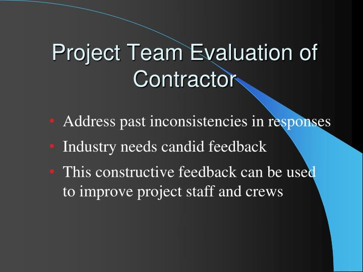 Project Team Evaluation of Contractor