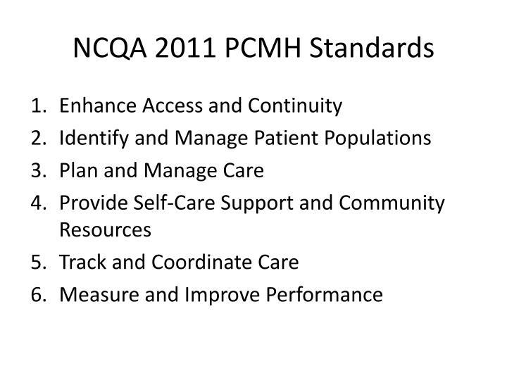 NCQA 2011 PCMH Standards