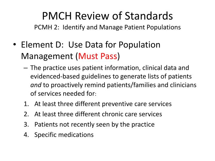 PMCH Review of Standards