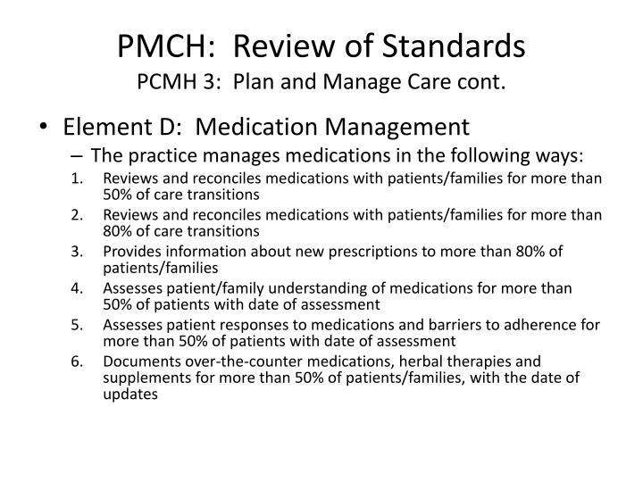 PMCH:  Review of Standards