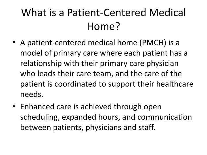 What is a patient centered medical home