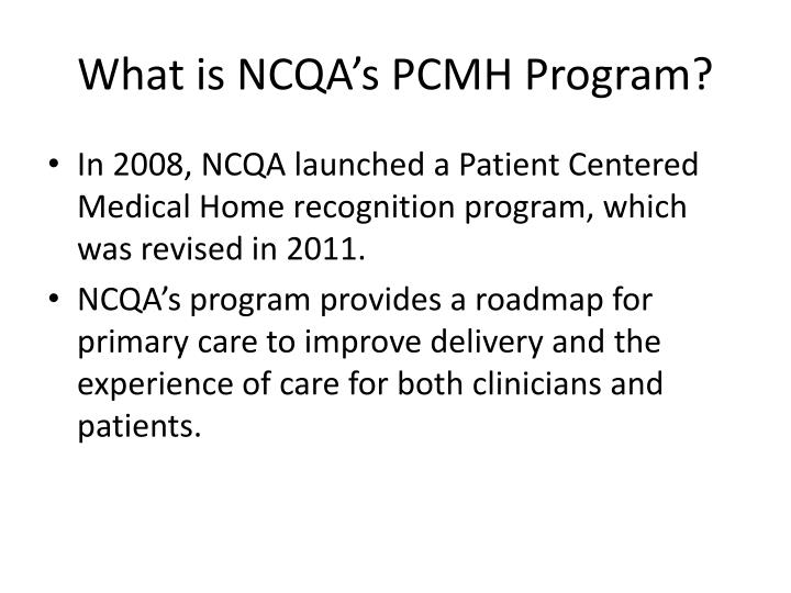 What is NCQA's PCMH Program?