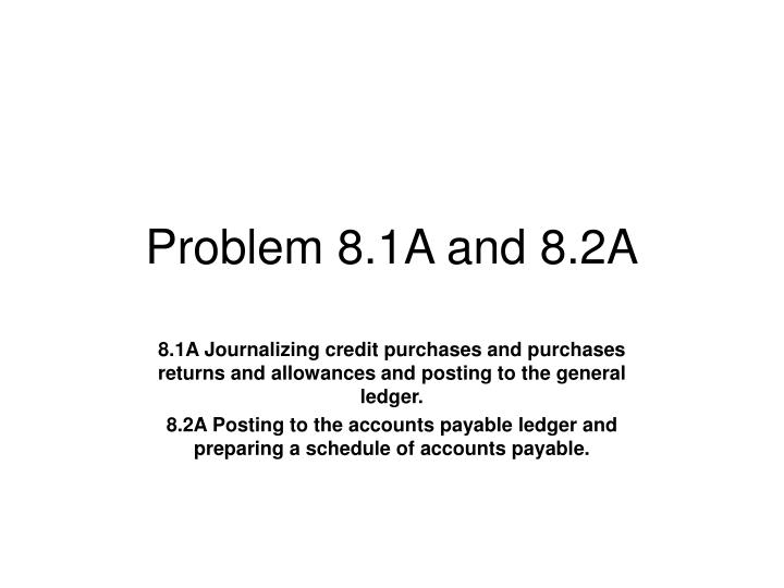 Problem 8 1a and 8 2a