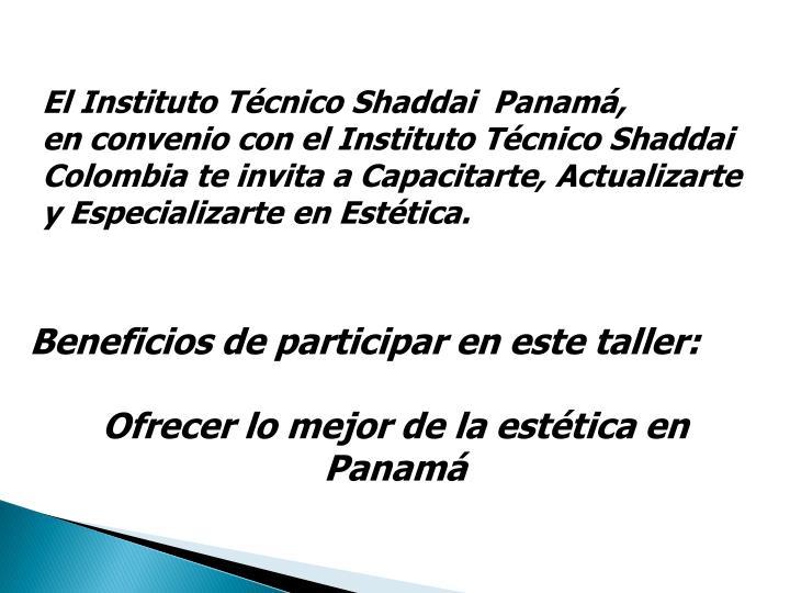 El Instituto Técnico Shaddai  Panamá,