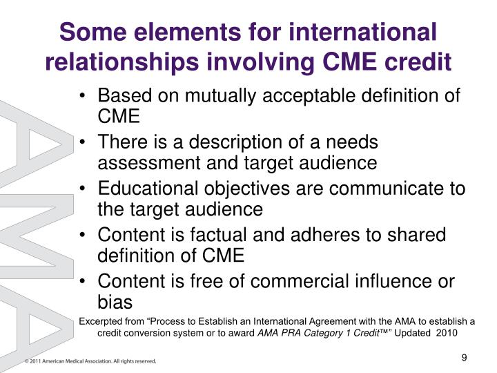 Some elements for international relationships involving CME credit