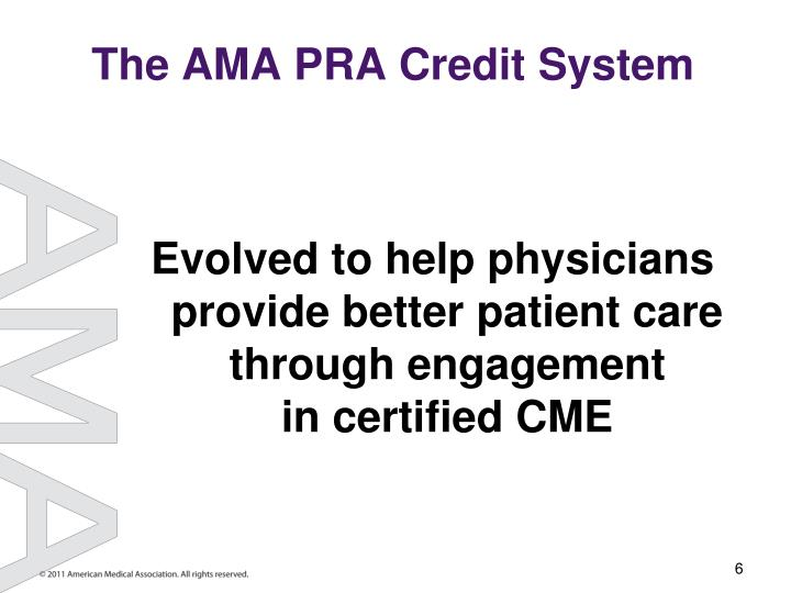 The AMA PRA Credit System