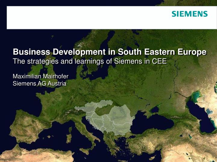 Business Development in South Eastern Europe