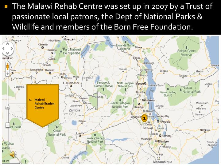 The Malawi Rehab Centre was set up in 2007 by a Trust of passionate local patrons, the Dept of Natio...