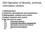 025 operation of libraries archives information centers1