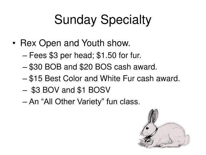 Sunday Specialty