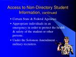 access to non directory student information continued
