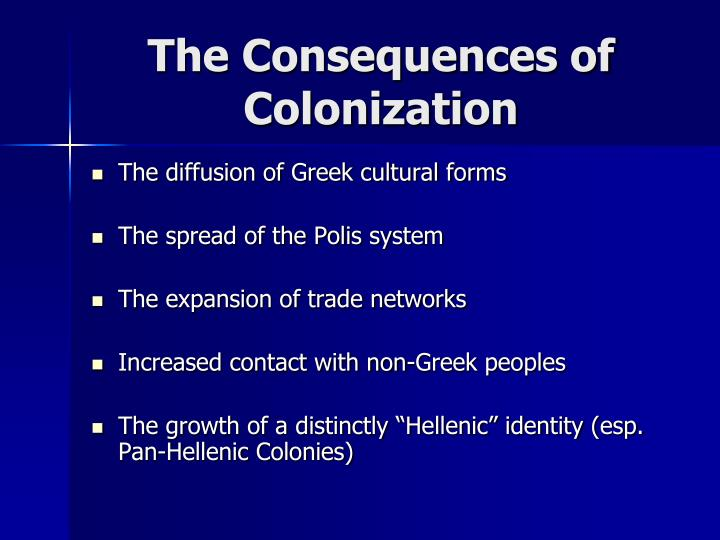 The Consequences of Colonization