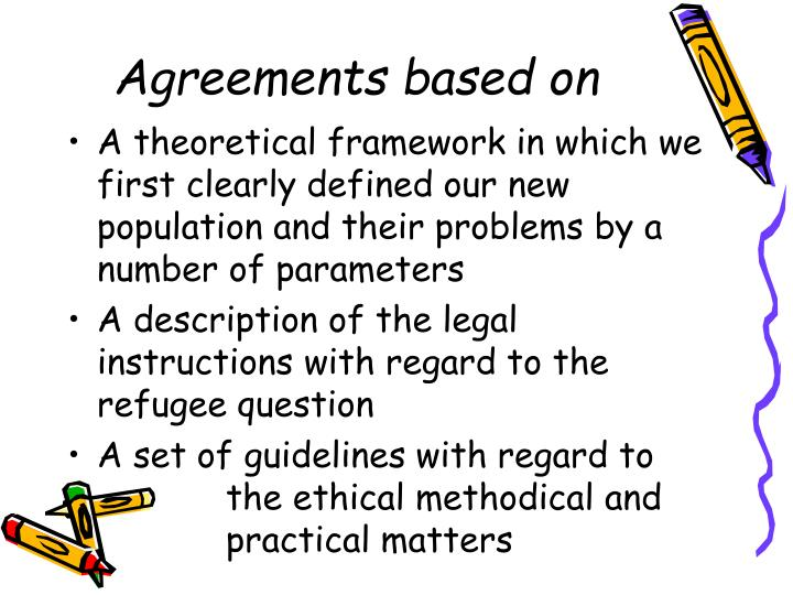 Agreements based on