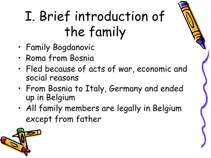 I. Brief introduction of the family