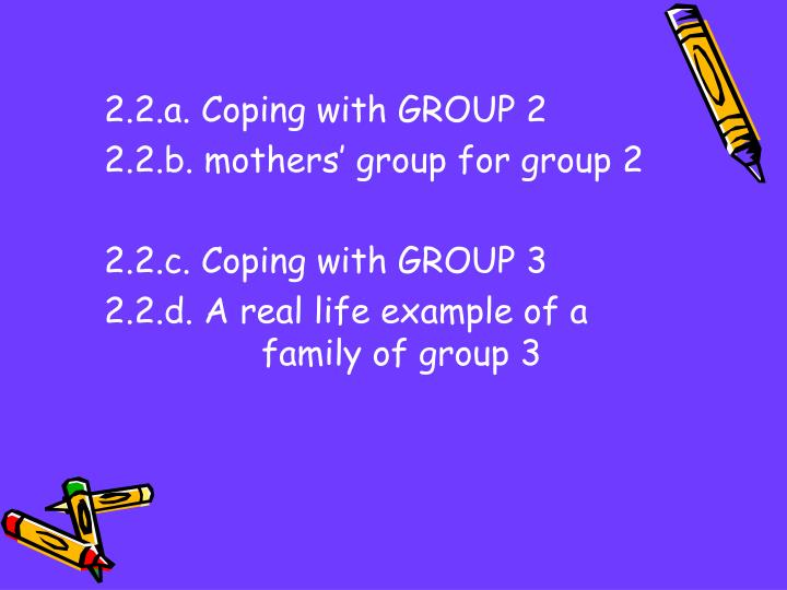 2.2.a. Coping with GROUP 2
