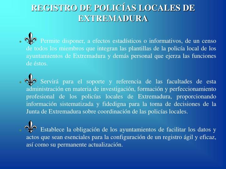 Registro de polic as locales de extremadura