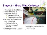 stage 2 micro watt collector