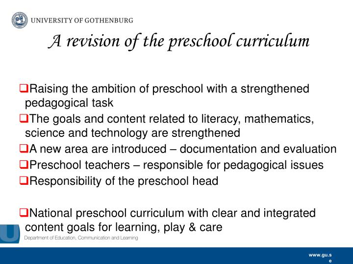 A revision of the preschool curriculum