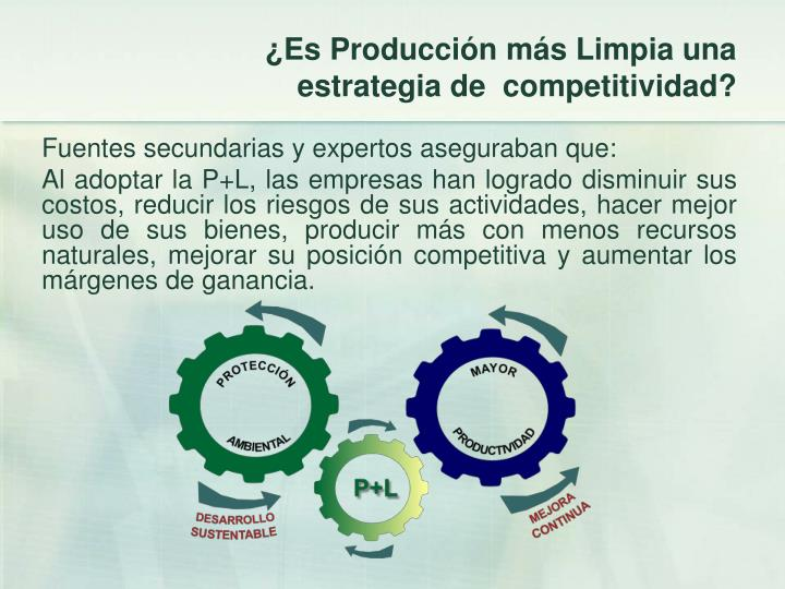 ¿Es Producción más Limpia una estrategia de  competitividad?
