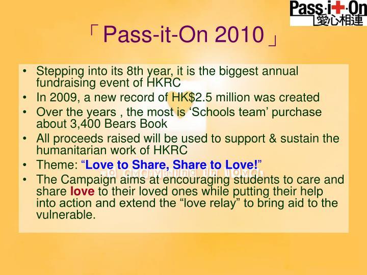 Pass it on 2010
