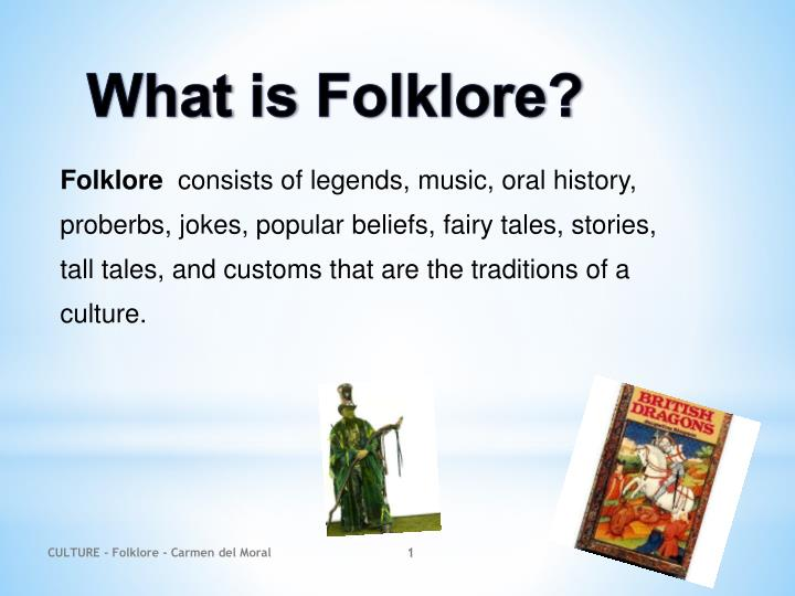 Ppt What Is Folklore Powerpoint Presentation Free Download Id 5000536