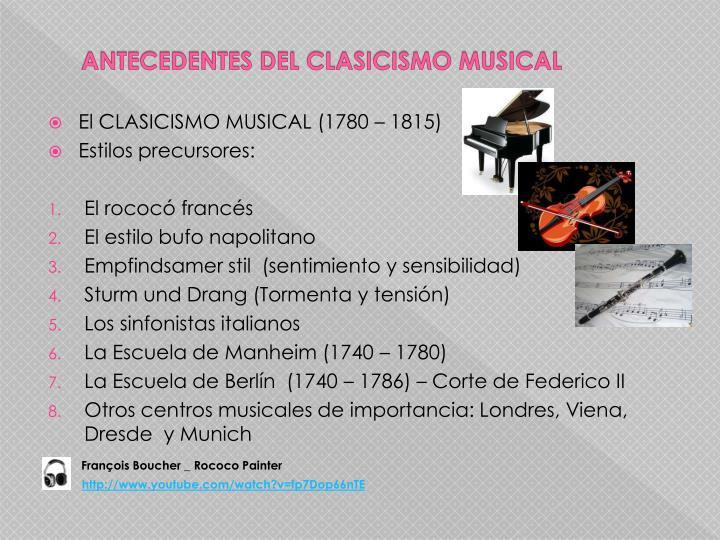 ANTECEDENTES DEL CLASICISMO MUSICAL