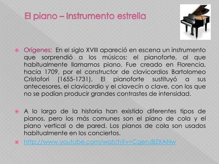 El piano – Instrumento estrella