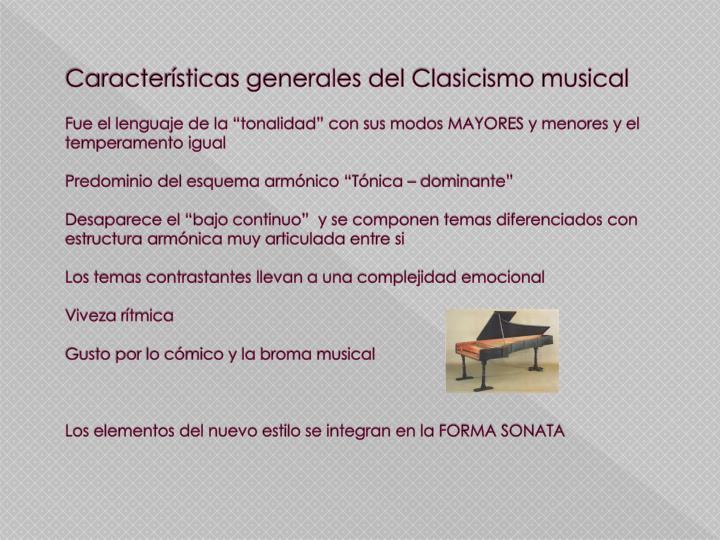 Características generales del Clasicismo musical
