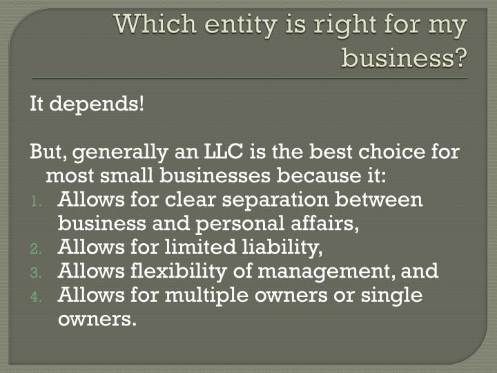Which entity is right for my business?