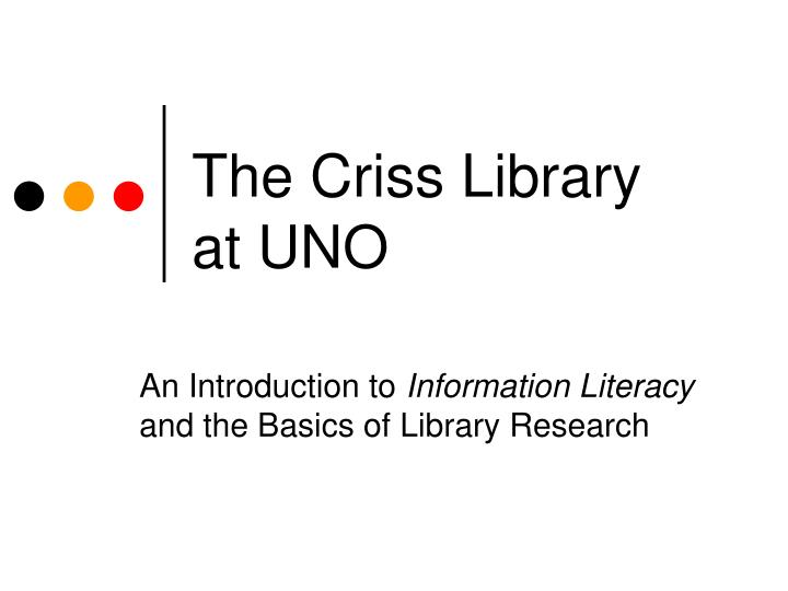 the criss library at uno n.