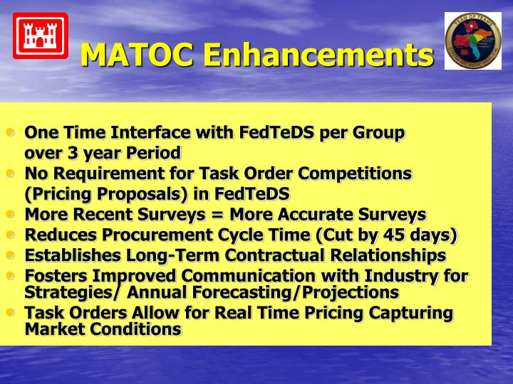 MATOC Enhancements