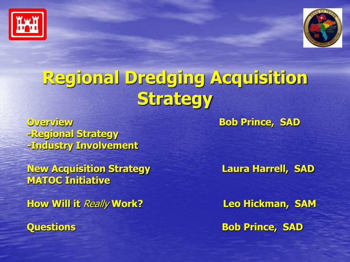 Regional dredging acquisition strategy1