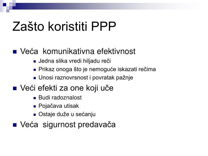 Zašto koristiti PPP