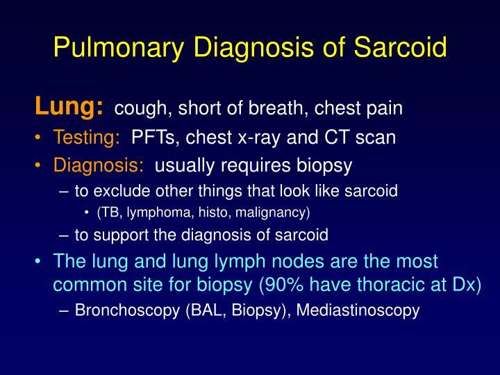 Pulmonary Diagnosis of Sarcoid