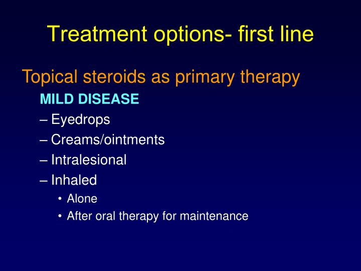 Treatment options- first line