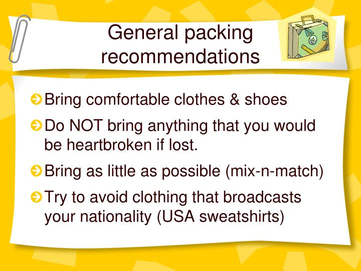 General packing recommendations