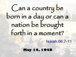 can a country be born in a day or can a nation be brought forth in a moment
