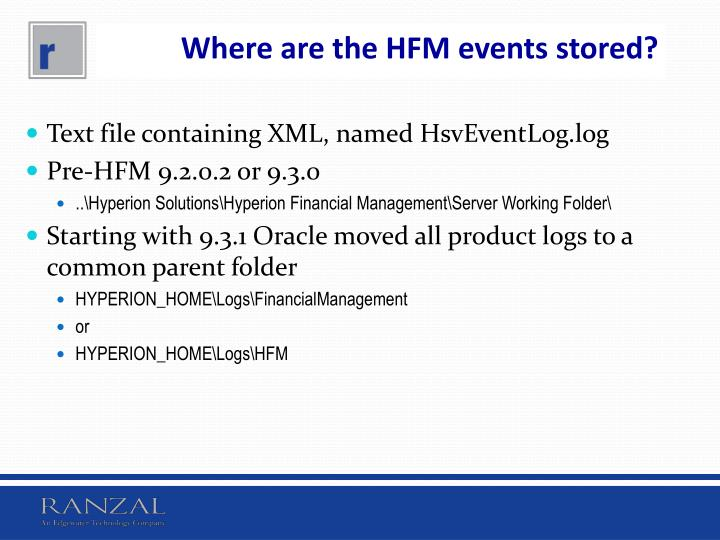 Where are the HFM events stored?