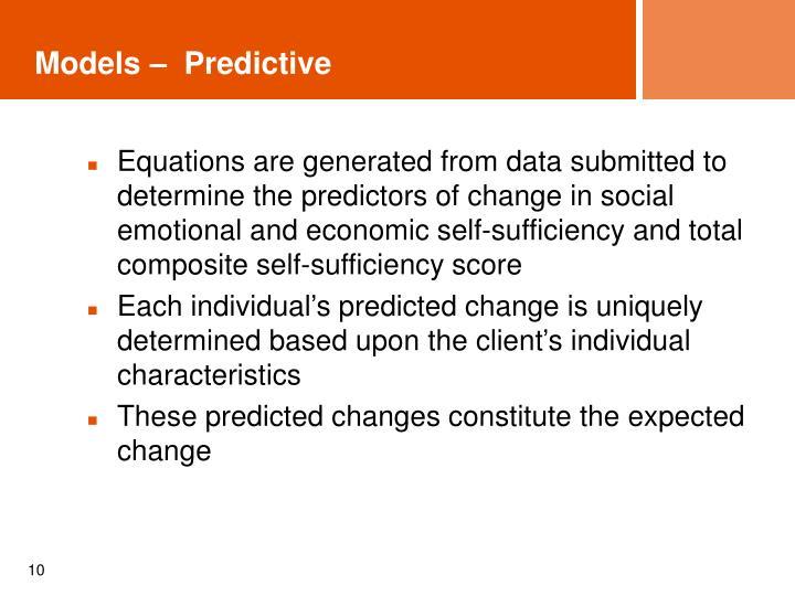 Models –  Predictive