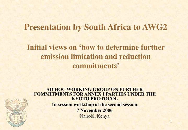 Presentation by South Africa to AWG2