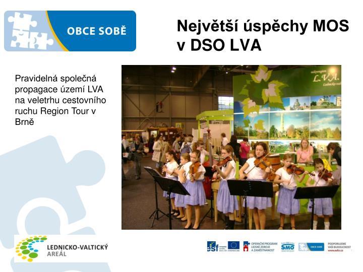 Největší úspěchy MOS v DSO LVA