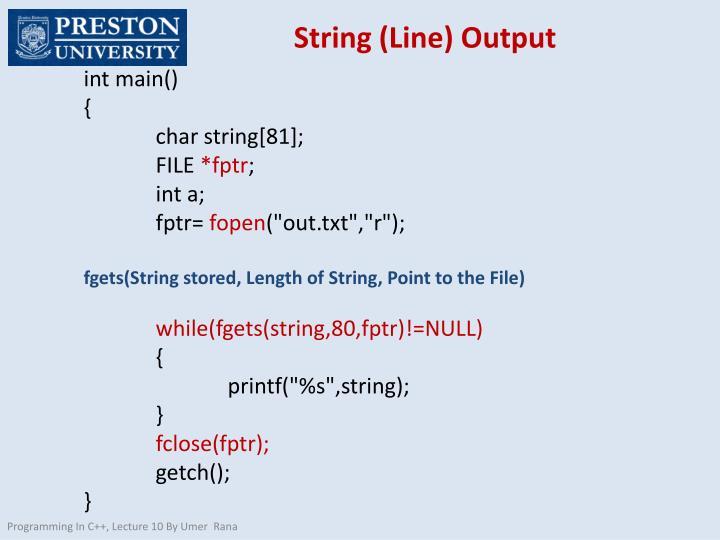 String (Line) Output