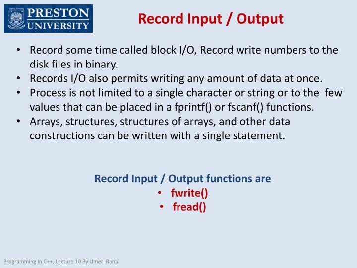 Record Input / Output