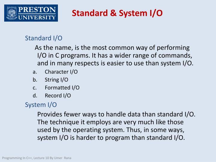 Standard & System I/O