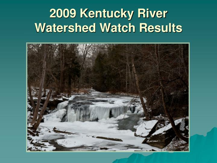 2009 kentucky river watershed watch results n.